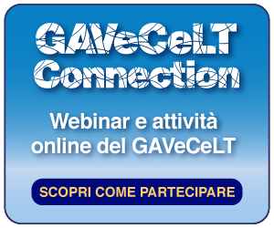 GAVeCeLT Connection - Webinar e Attività Online